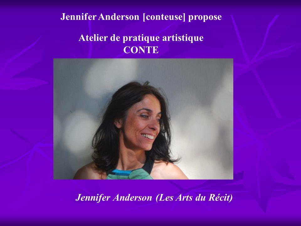Jennifer Anderson [conteuse] propose Atelier de pratique artistique